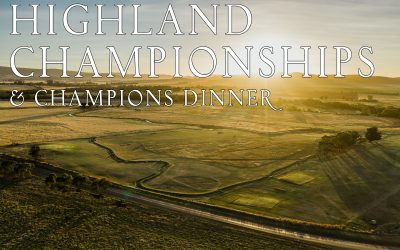 Highland Championships & Champions Dinner: 16 & 17 July, 2021