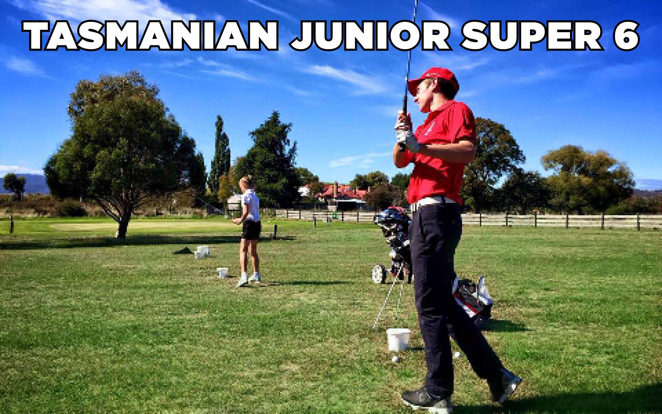Tasmanian Junior Super 6 at Ratho Farm: 14 & 15 July, 2021